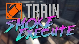 CSGO » TRAIN SMOKE EXECUTE » BOMBSITE A