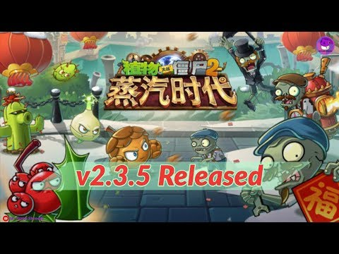 NEW UPDATE Released ! New Plants And Events- Plants Vs Zombies 2 Chinese Version 2.3.5