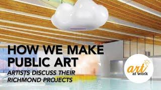 Art At Work: How We Make Public Art