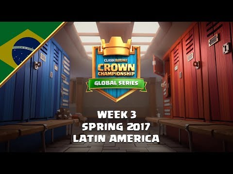 [BR] Clash Royale: Crown Championship Top 8 (Latam, Semana 3) - Crown Championship