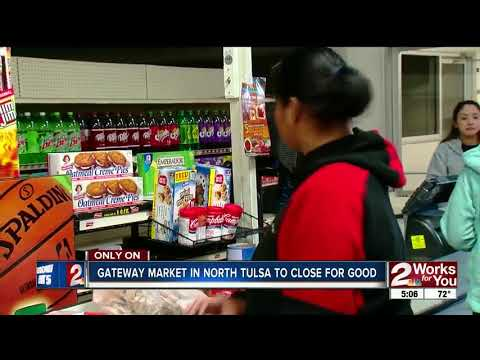 Gateway Market in North Tulsa to close for good
