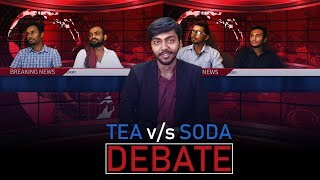Tea Vs Soda I Debate I Jay S Pinara I JSP Media