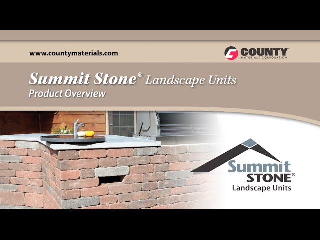 Summit Stone Landscape Units - Product Overview