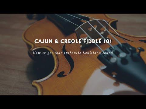 Cajun & Creole Fiddle 101