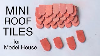 easiest way of making Miniature Roof Tiles at Home