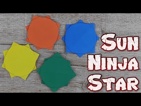 Origami Sun Ninja Star Toys | How To Making An Easy Ninja Weapons Tutorial | DIY Paper Weapon Idea