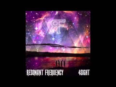 What You Need - Resonant Frequency - 4sight