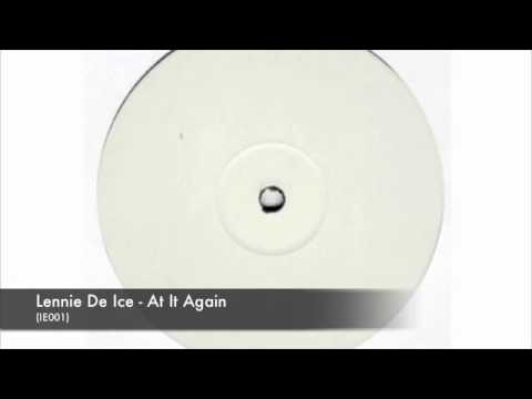 Lennie De Ice - At It Again (IE001)