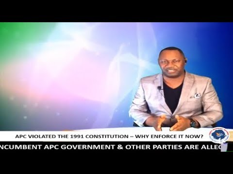 APC GOVERNMENT AND THE 1991 CONSTITUTION