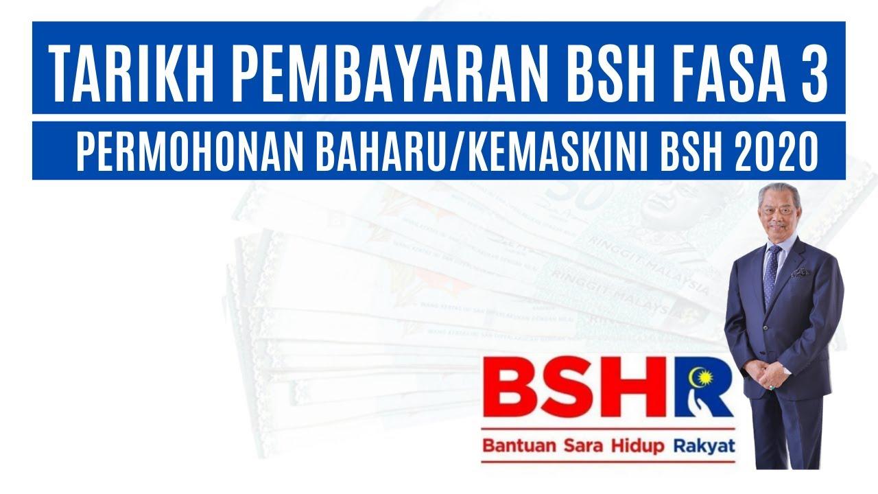 Tarikh Bayaran Bsh Fasa 3 Dan Tambahan Rm 150 Bsh Dan Permohonan Baharu Kemas Kini Bsh 2020 Youtube