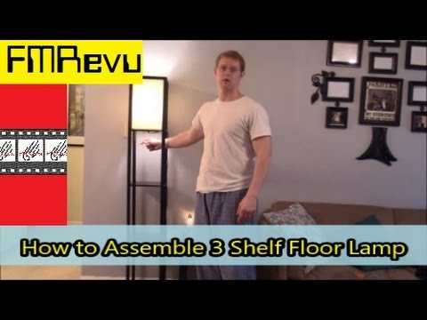 How To Assemble 3 Shelf Floor Lamp Diy Home Renovation Project