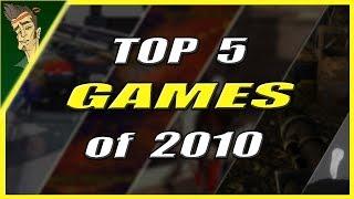 Top 5 BEST Games of 2010