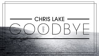 Chris Lake - Goodbye (Cover Art)