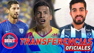 ✅ Transferencias Que Dejó El Draft2018 De La LigaMX  - OFICIALES