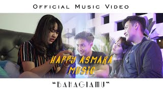 Download lagu HAPPY ASMARA - BAHAGIAMU (Official Music Video)