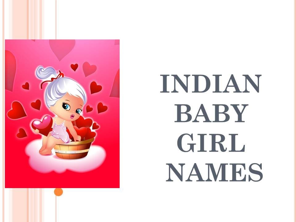 INDIAN GIRL BABY NAMES STARTING WITH H TO K