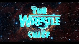 The Wrestle Charf: Episode 2- Greatest Royal Rumble