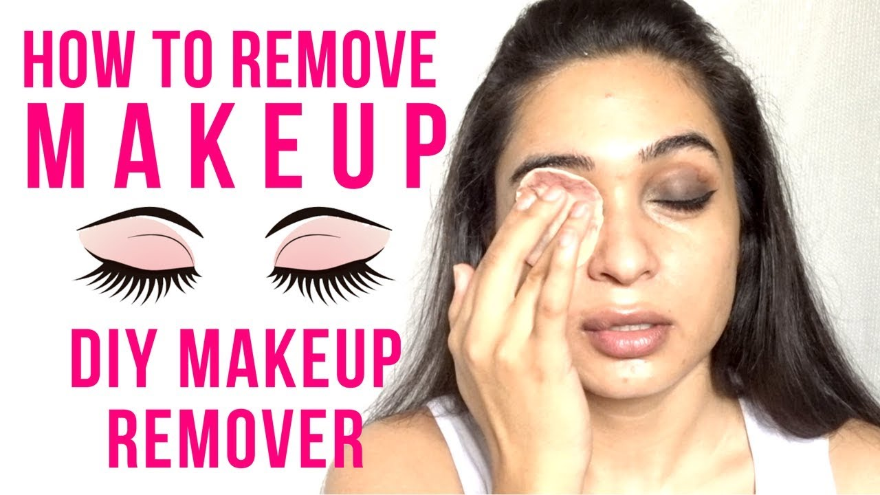 How to remove makeup