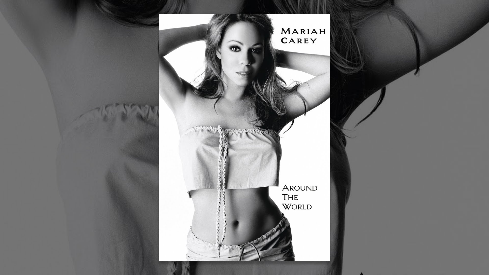 Mariah Carey: Around the World