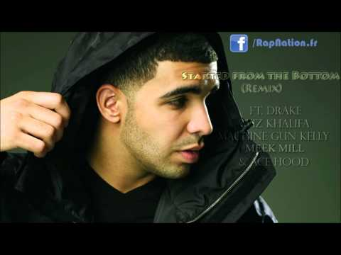 Drake - Started From The Bottom ft. Wiz Khalifa, Machine Gun Kelly, Meek Mill & Ace Hood