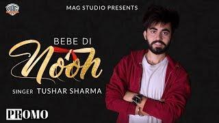 bebe-di-nooh-tushar-sharma-mag-studio-latest-punjabi-song-promo-2019