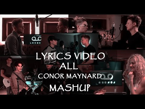 Lyrics Video ALL CONOR MAYNARD SING OFF/MASHUP