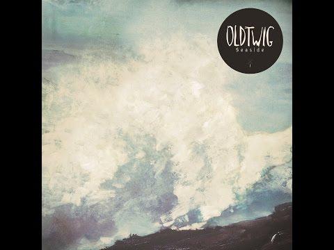 Oldtwig - Wild Coast