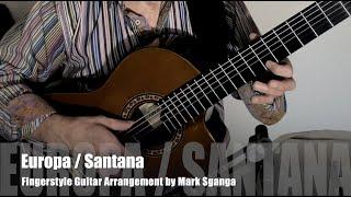 Europa (Santana) / Fingerstyle Guitar Arrangement by Mark Sganga