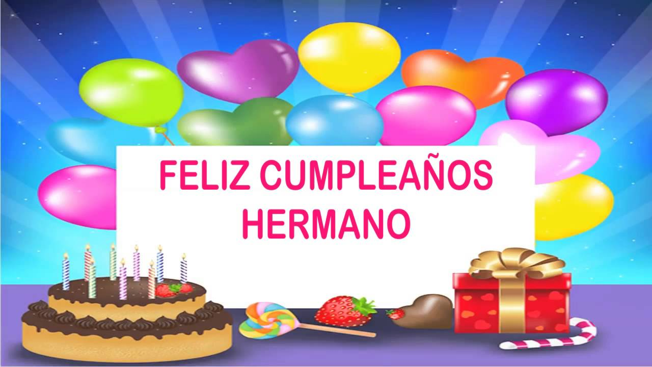 Hermano Wishes& Mensajes Happy Birthday YouTube