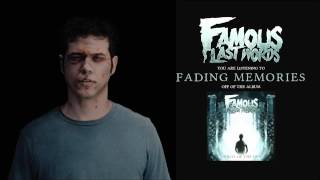 Famous Last Words - Fading Memories
