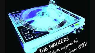 THE WALKERS - (Whatever Happened To) The Party Groove (extended)
