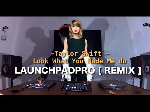 Taylor Swift - Look What You Made Me do Cover REMIX on LaunchpadPro by Alffy Rev