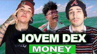 Jovem Dex- Money (prod.Portugal) | REACT / ANÁLISE VERSATIL