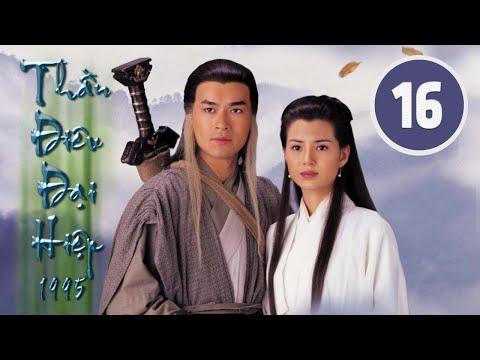 Thần điêu đại hiệp 16/32 (tiếng Việt), DV chính: Cổ Thiên Lạc, Lý Nhược �ồng;  TVB/1995