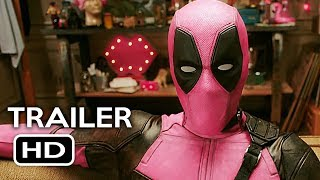 Deadpool 2 Pink Suit Trailer (2018) Ryan Reynolds Marvel Superhero Movie HD