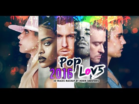 PopLove 5 MASHUP OF 2016 By Robin Skouteris  (DOWNLOAD free)