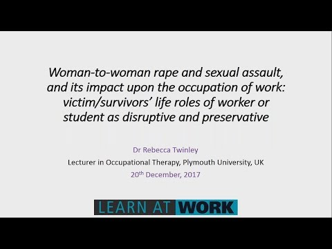 Woman-to-woman rape and sexual assault, and its impact upon the occupation of work