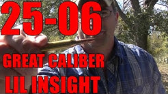 25-06 GREAT CALIBER (lil insight)