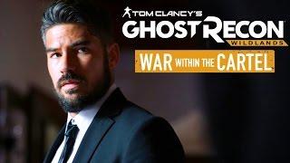 War Within the Cartel Trailer 2 - Tom Clancy's Ghost Recon Wildlands