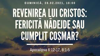 Sfanta Treime Braila - 28 Februarie 2021 - Iosua Faur - Apocalipsa 6:12-17, 8:1-5