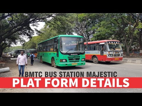 BMTC Bus Station Majestic, Bangalore | PlatForm Details | Bmtc Bus Routes