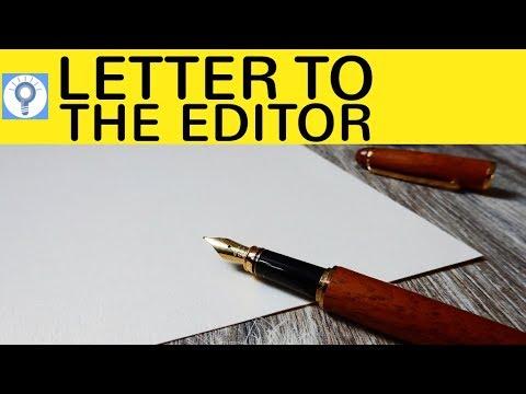 How to write a letter to the editor: Wie schreibe ich einen Leserbrief im Englischen?