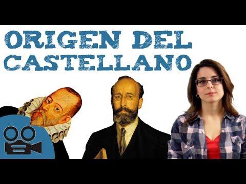 Origen e historia de la lengua castellana