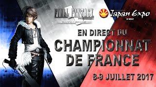 FINAL FANTASY TRADING CARD GAME - CHAMPIONNAT DE FRANCE - FINALE