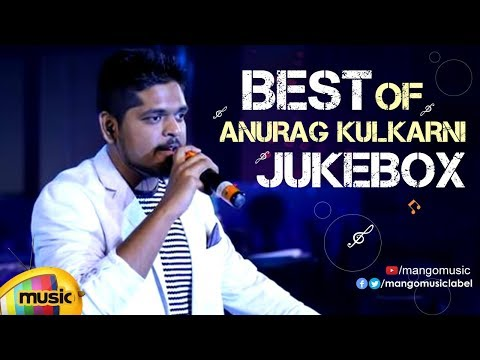 Singer Anurag Kulkarni Latest Telugu Hit Songs | JUKEBOX | Anurag Kulkarni Hits | Mango Music