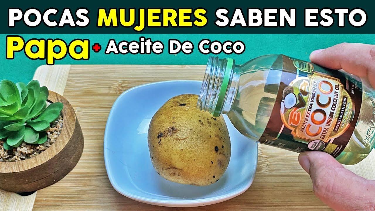 Mezcla Una Papa Con Aceite De Coco y Me Lo Agradecerás Eternamente