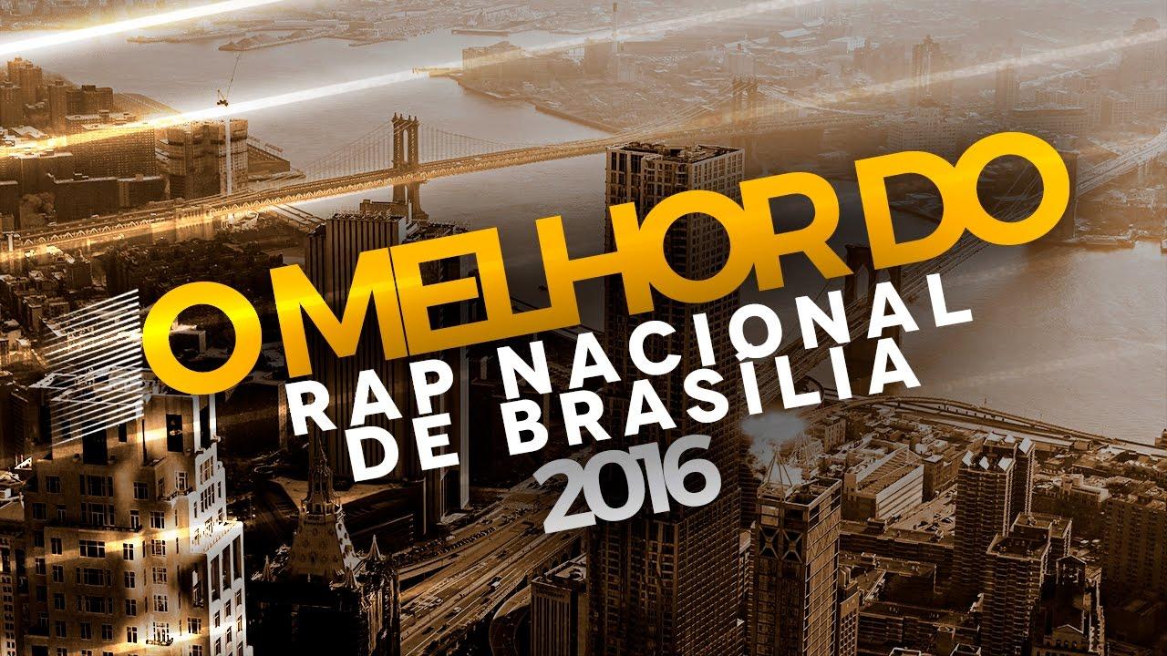 O Melhor do Rap Nacional de Brasília (2016) - YouTube