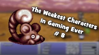 The Weakest Characters In Gaming Ever # 8
