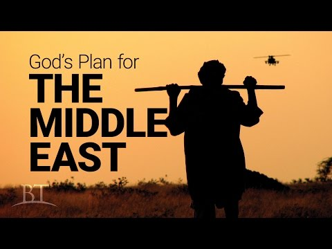 Beyond Today -- God's Plan for the Middle East