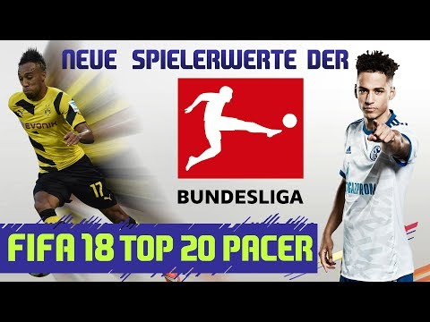 FIFA 18 - OFFIZIELLE RATINGS ►TOP 20 PACER & NEUE BUNDESLIGA RATINGS